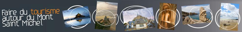 Le tourisme autour du Mont Saint Michel